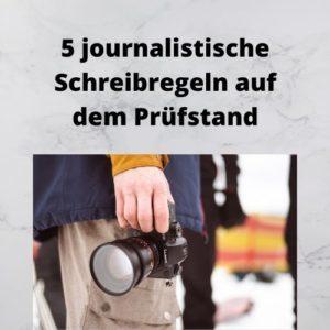 5 journalistische Schreibregeln auf dem Prüfstand
