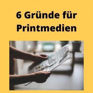 6 Gründe für Printmedien